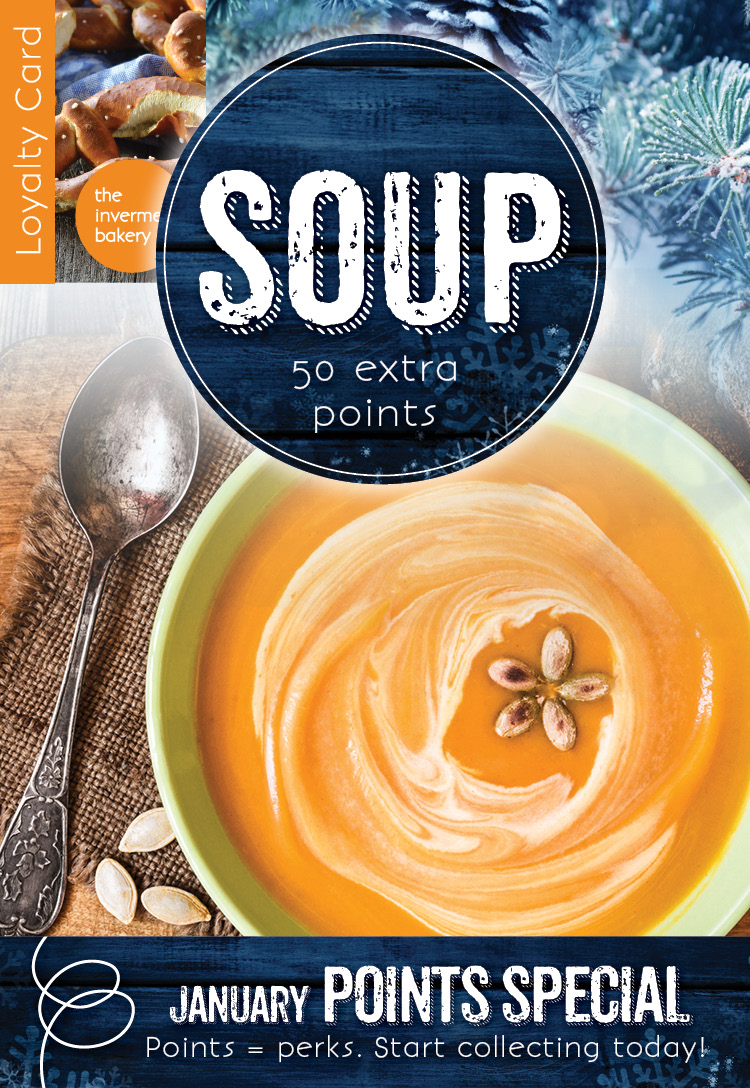 January Points at the Invermere Bakery - 50 extra points for soup!