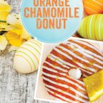 The Invermere Bakery - feature donut April 2017 - Chamomile Orange Donut