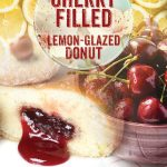 Cherry-filled Lemon-Glazed Donut